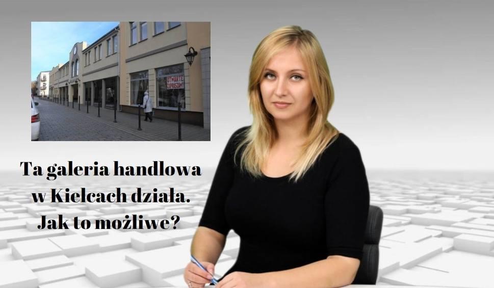 Film do artykułu: WIADOMOŚCI ECHA DNIA. Ta galeria handlowa w Kielcach działa. Jak to możliwe?