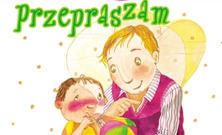 Książki dla dzieci: Magiczne słowa. Przepraszam