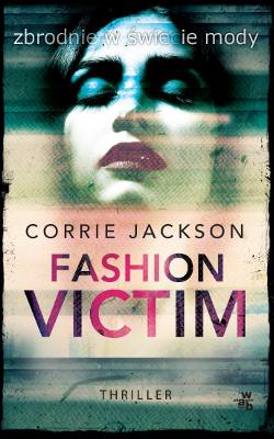 "Corrie Jackson, ""Fashion victim"""