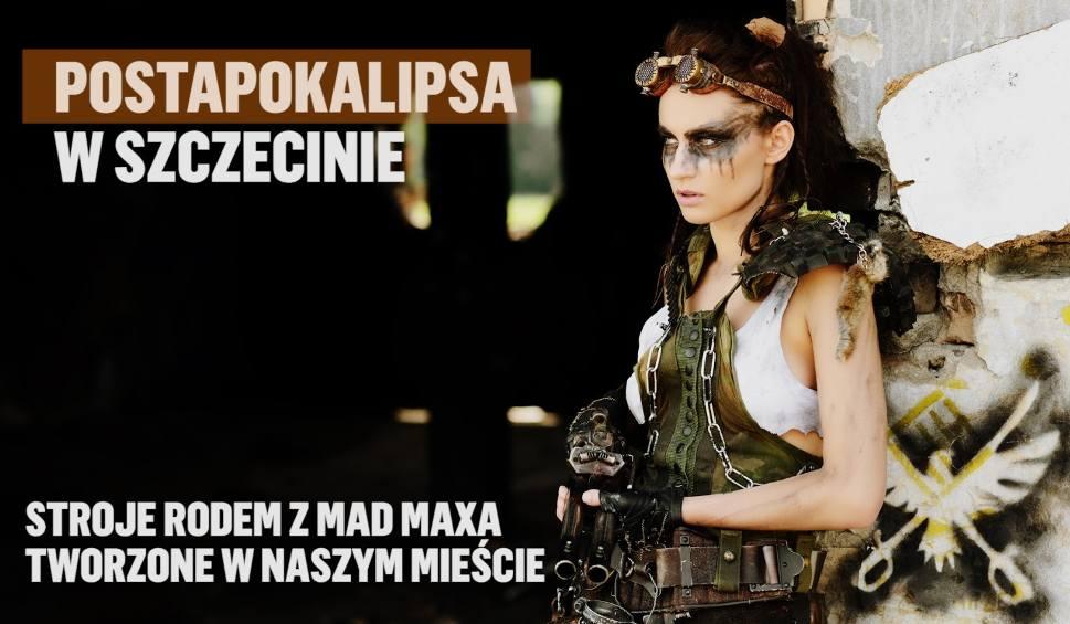 Film do artykułu: To nas kręci: Stroje jak z Mad Maxa powstają w Szczecinie! [wideo]