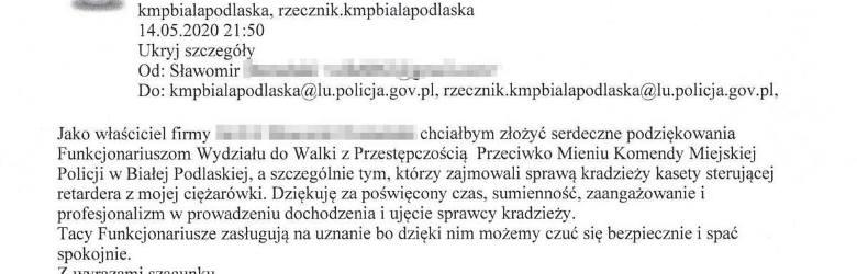 Komendant Miejskiej Policji w Białej Podlaskiej, insp. Wojciecha Czapli otrzymał list z podziękowaniami od jednego z mieszkańców