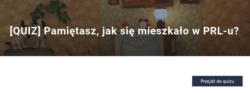 [QUIZ] Pamiętasz, jak się mieszkało w PRL-u?