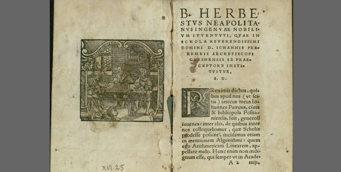 Pierwsza strona podręcznika do arytmetyki, napisanego przez Benedykta Herbesta w Skierniewicach, wydanego w 1560 r.