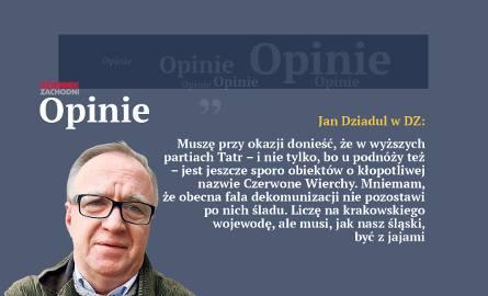 Jan Dziadul: Dyskretny urok dekomunizacji nie tylko naszych śląskich ulic