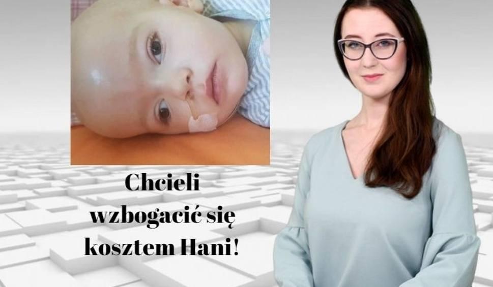 Film do artykułu: Oszuści bez litości dla chorej Hani. WIADOMOŚCI ECHA DNIA