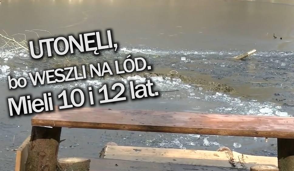 Film do artykułu: INFO Z POLSKI | Dwaj chłopcy nie żyją, bo weszli na cienki lód i nagi mężczyzna na ulicach Włocławka