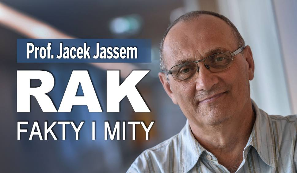 Film do artykułu: Nowy program wideo RAK. FAKTY I MITY. Prof. Jacek Jassem opowiada o mitach na temat leczenia raka i o modnych metodach niekonwencjonalnych
