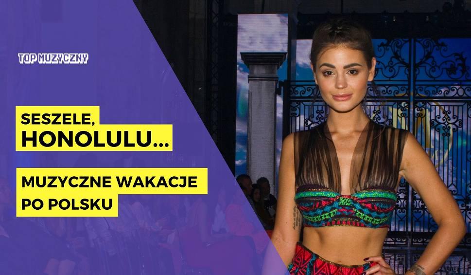 """Film do artykułu: TOP MUZYCZNY: Lato na """"polskim podwórku"""". Jak muzycznie spędzać wakacje nad Wisłą?"""