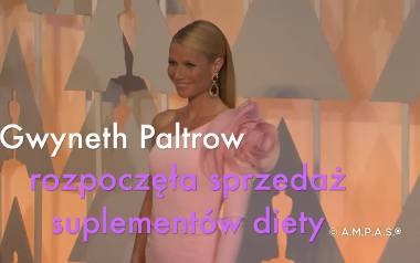 Gwyneth Paltrow rozkręca nowy biznes