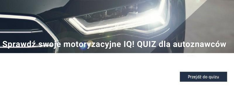 Sprawdź swoje motoryzacyjne IQ! QUIZ dla autoznawców