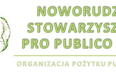 """""""NOWORUDZKIE STOWARZYSZENIE PRO PUBLICO BONO"""""""
