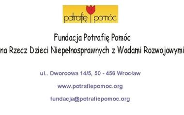 Fundacja POTRAFIĘ POMÓC Na Rzecz Dzieci Niepełnosprawnych z Wadami Rozwojowymi