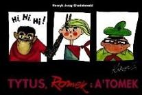 Tytus, Romek i A`Tomek. Księga I