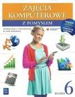 Zajęcia komputerowe z pomysłem. Klasa 6. Podręcznik z ćwiczeniami i dostępem do zasobów WSiPnet.pl