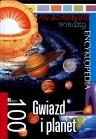 Na ścieżkach wiedzy. Encyklopedia. 100 Gwiazd i planet