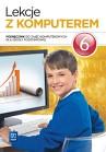 Lekcje z komputerem. Klasa 6. Podręcznik z dostępem do zasobów WSIPnet.pl