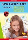 Sprawdziany. Klasa 2. Język polski, środowisko, matematyka