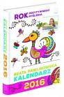 Kalendarz 2016. Rok pozytywnego myślenia