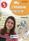 My i historia. Historia i społeczeństwo 5 Podręcznik